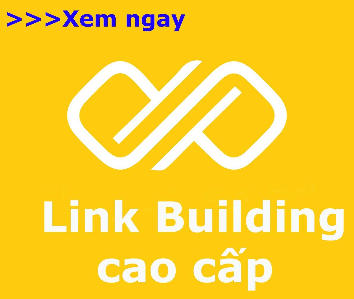 link building cao cap