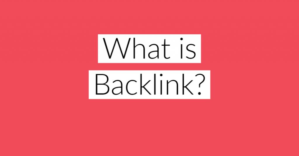 What is Backlink backlink la gi